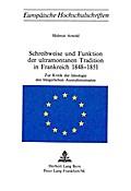 Schreibweise und Funktion der ultramontanen Tradition in Frankreich 1848-1851