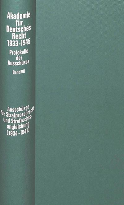 Ausschüsse für Strafprozeßrecht und Strafrechtsangleichung (1934-1941)