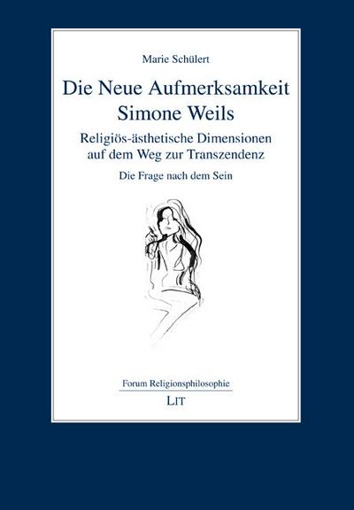 Die Neue Aufmerksamkeit Simone Weils