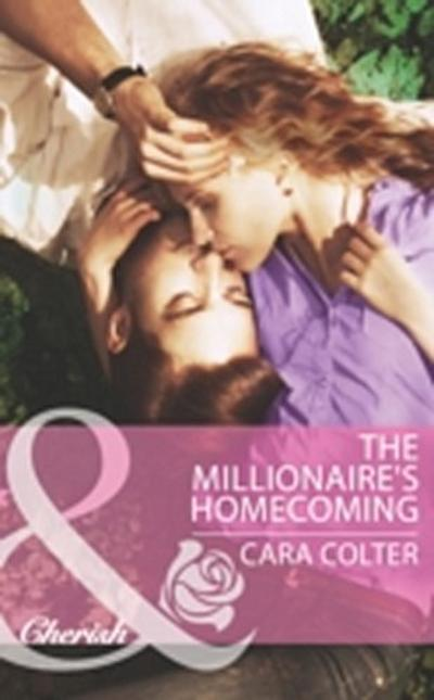 Millionaire's Homecoming (Mills & Boon Cherish)