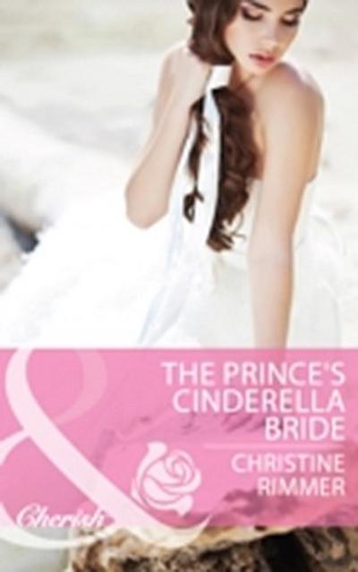 Prince's Cinderella Bride (Mills & Boon Cherish)