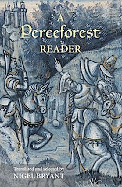 A <I>Perceforest</I> Reader
