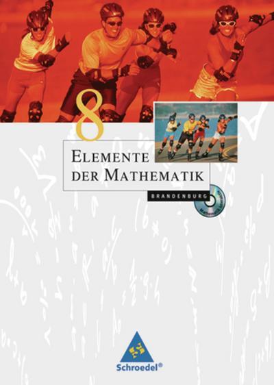 Elemente der Mathematik 8. Schülerband für die SI in Brandenburg