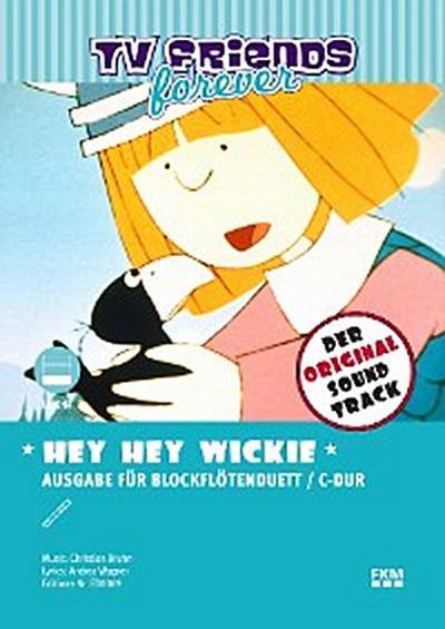 Hey, hey, Wickie