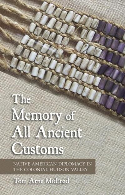 The Memory of All Ancient Customs