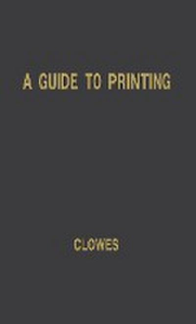 A Guide to Printing: An Introduction for Print Buyers