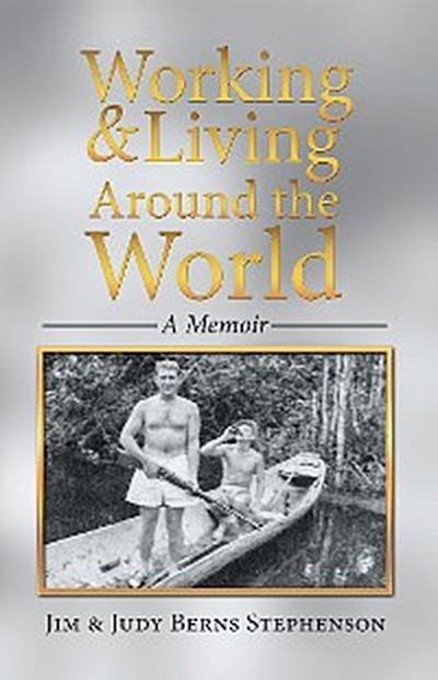 Working & Living Around the World