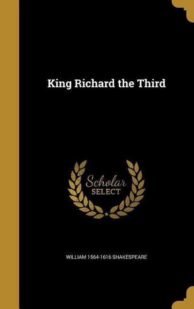 KING RICHARD THE 3RD