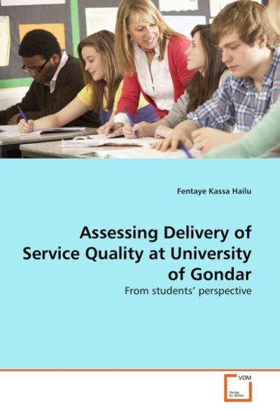 Assessing Delivery of Service Quality at University of Gondar