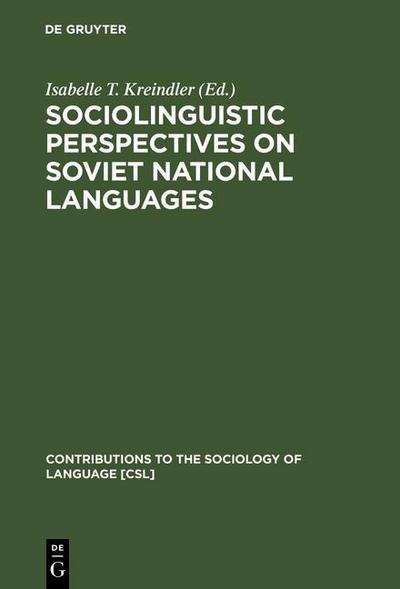 Sociolinguistic Perspectives on Soviet National Languages