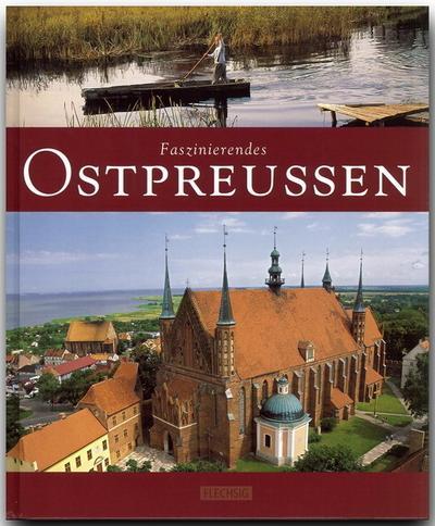 Faszinierendes Ostpreußen