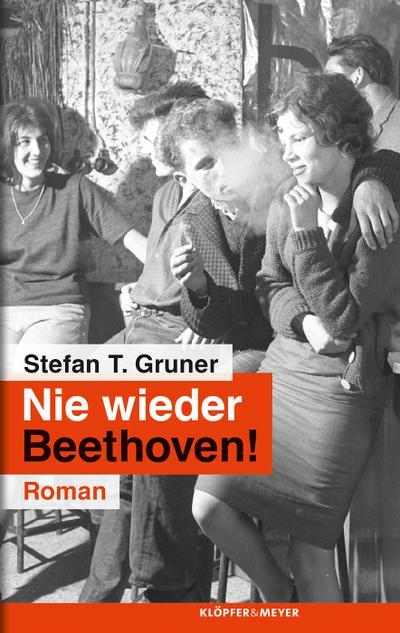 Nie wieder Beethoven!; Roman   ; Deutsch; ca. 264 S. -