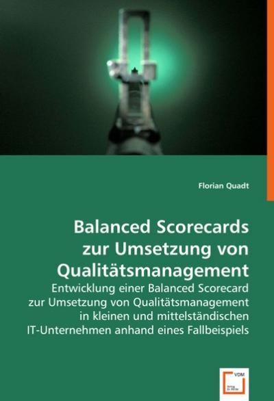 Balanced Scorecards zur Umsetzung von Qualitätsmanagement
