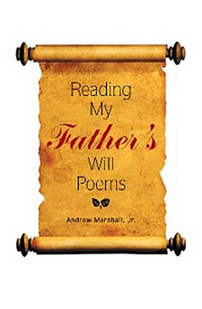 Reading My Father'S Will Poems