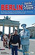 Berlin Reiseführer: Szene- /Reise-Führer