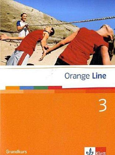 Frank Haß ~ Orange Line / Schülerbuch Teil 3: (3. Lernjahr) Gr ... 9783125476301