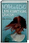 Noah und Echo. Liebe kennt keine Grenzen   ; Ill. v. Niere, Cornelia; Deutsch; ca. 416 S.