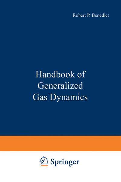Handbook of Generalized Gas Dynamics