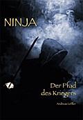 Ninja - Der Pfad des Kriegers