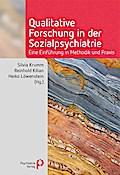 Qualitative Forschung in der Sozialpsychiatrie