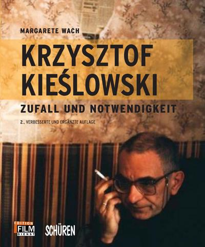 Krzysztof Kieslowski: Zufall und Notwendigkeit