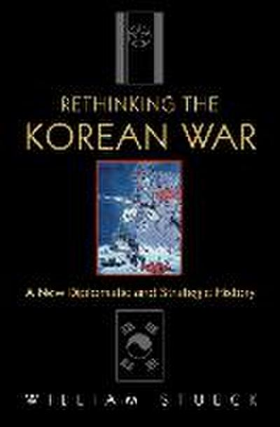 Rethinking the Korean War