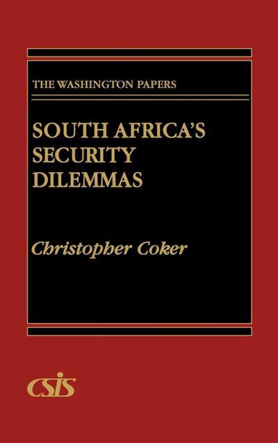 South Africa's Security Dilemmas