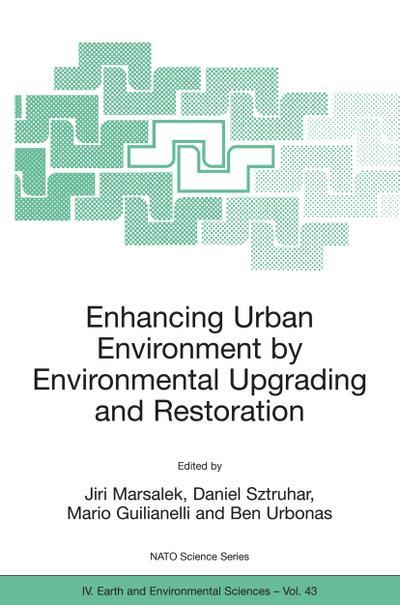 Enhancing Urban Environment by Environmental Upgrading and Restoration