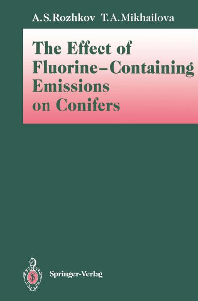 The Effect of Fluorine-Containing Emissions on Conifers