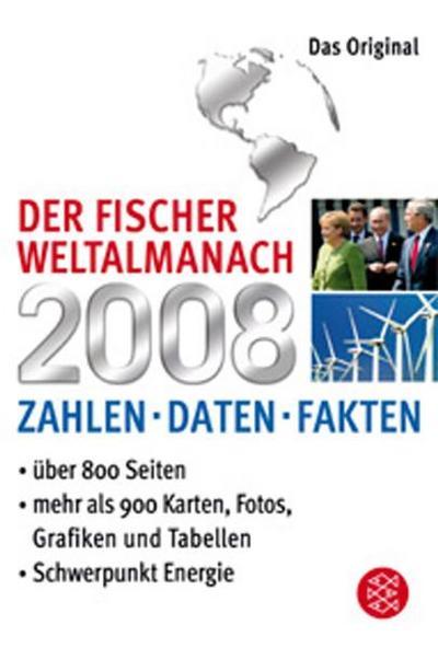 Der Fischer Weltalmanach 2008: Zahlen Daten Fakten - Fischer Taschenbuch - Taschenbuch, Deutsch, , Zahlen Daten Fakten, Zahlen Daten Fakten