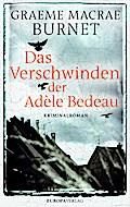 Das Verschwinden der Adèle Bedeau; Übers. v.  ...