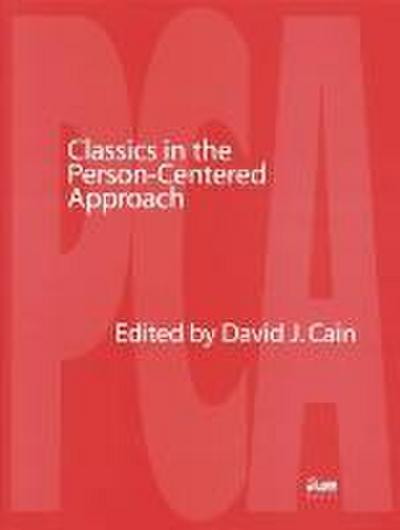Classics in the Person-Centered Approach
