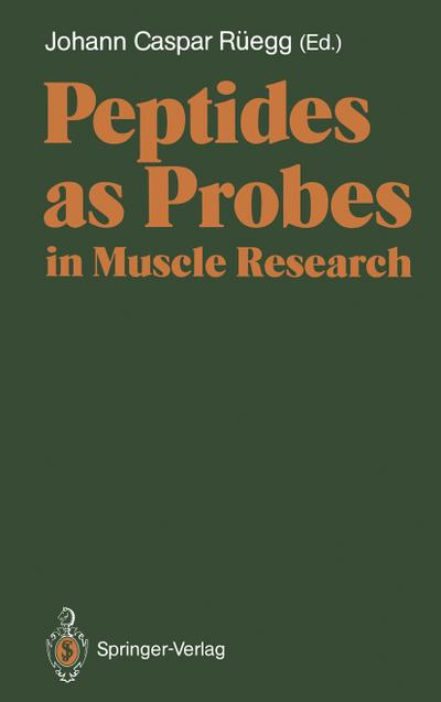 Peptides as Probes in Muscle Research