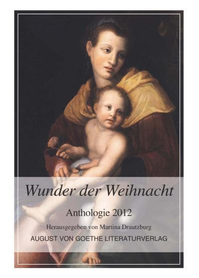 Wunder der Weihnacht: Anthologie 2012