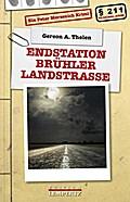 Endstation Brühler Landstraße: Ein Peter Merz ...