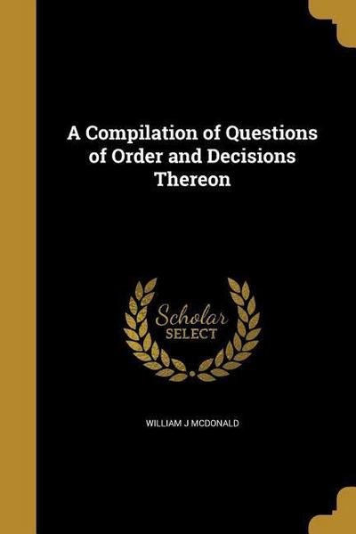 COMPILATION OF QUES OF ORDER &