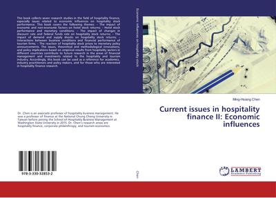 Current issues in hospitality finance II: Economic influences