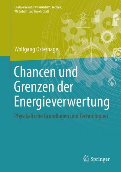 Chancen und Grenzen der Energieverwertung
