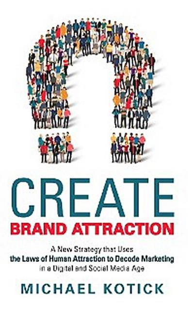 Create Brand Attraction