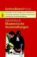 Arbeitsbuch Ökumenische Veranstaltungen . Got ...