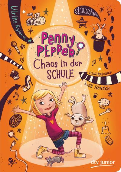 Penny Pepper 03 - Chaos in der Schule
