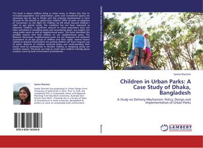 Children in Urban Parks: A Case Study of Dhaka, Bangladesh