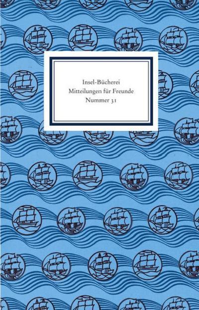Insel-Bücherei. Mitteilungen für Freunde: Nummer 31