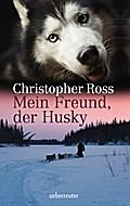Mein Freund, der Husky; Deutsch