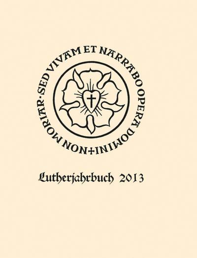 Lutherjahrbuch 80. Jahrgang 2013