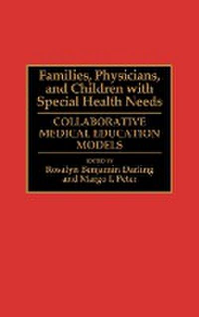Families, Physicians, and Children with Special Health Needs