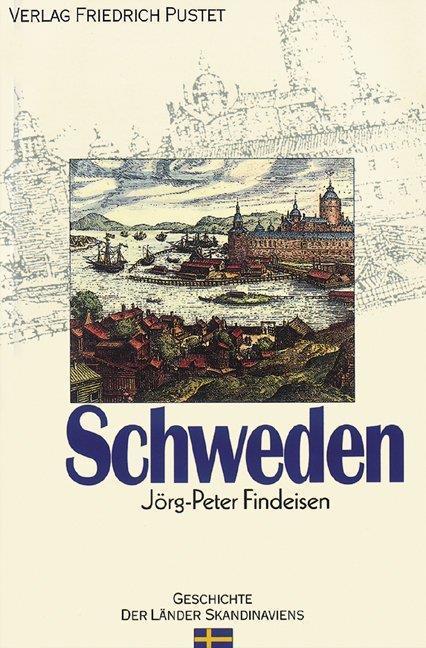 Jörg-Peter Findeisen , Schweden ,  9783791721644