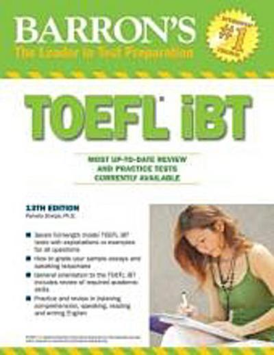 How to Prepare for the TOEFL: Test of English as a Foreign Language (Barron's TOEFL IBT)