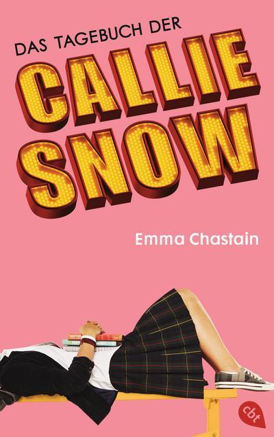 das-tagebuch-der-callie-snow-die-callie-snow-reihe-band-1-