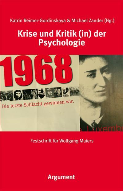 Krise und Kritik (in) der Psychologie: Festschrift für Wolfgang Maiers